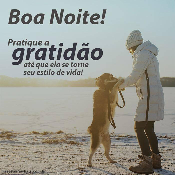 Boa Noite! Pratique a Gratidão!