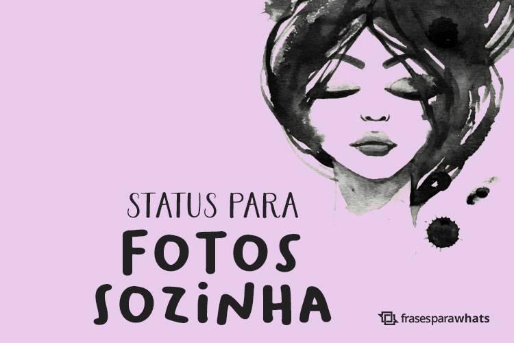 Frases e Status para Fotos Sozinha