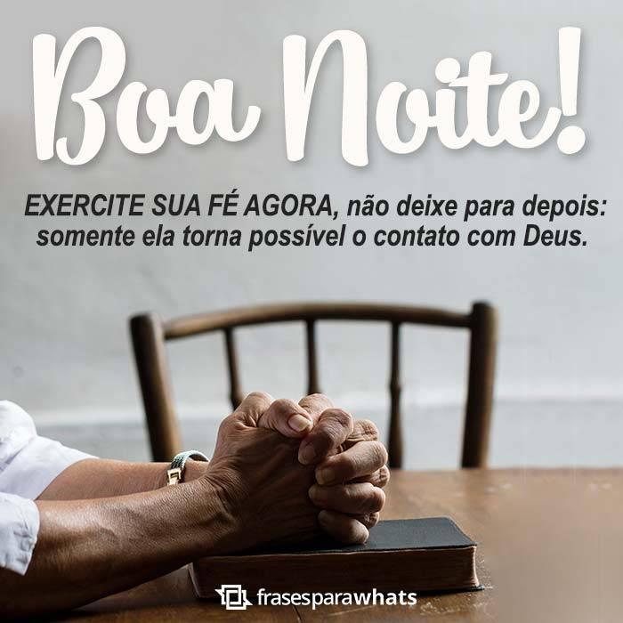 Boa Noite! Exercite sua Fé