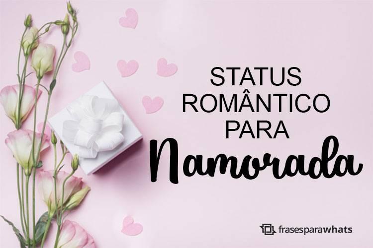 Status Românticos para Namorada