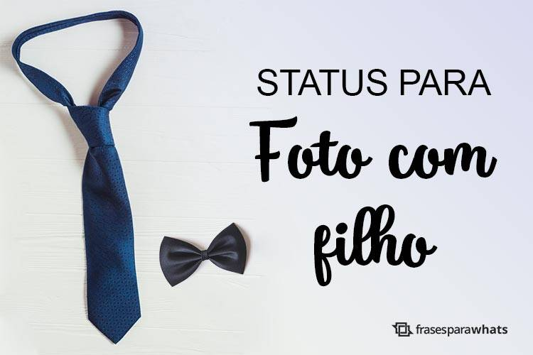 Status para Foto com Filho que são uma Explosão de Amor!