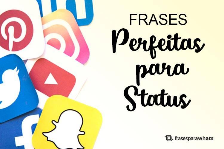Frases Perfeitas para Status Lindos que Mostram quem Você É!