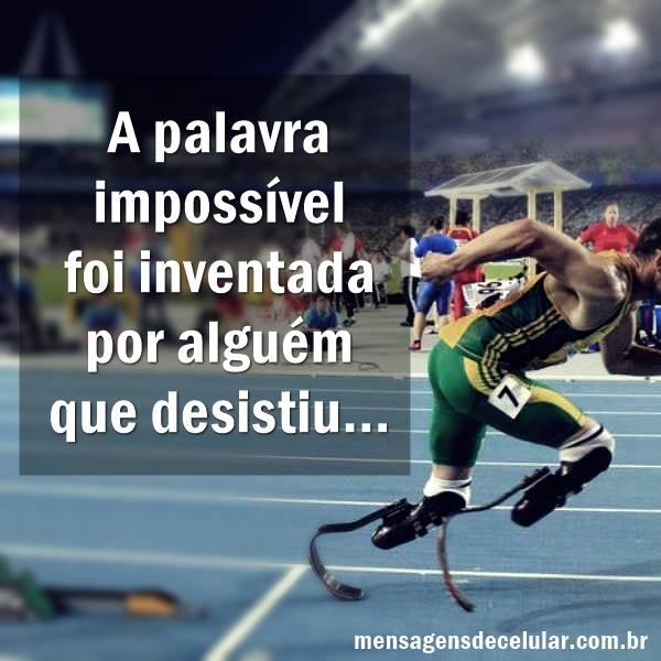 Frases de Motivação; O importante é Acreditar!
