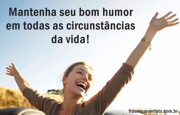 Mantenha o Bom Humor!