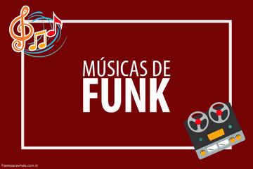 Frases de Músicas de Funk