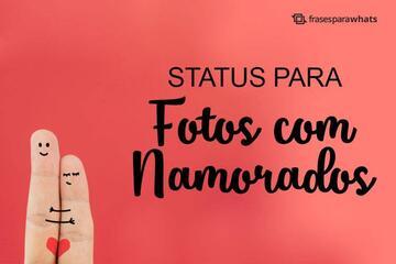Status para Fotos com Namorado