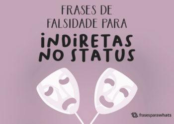Frases de Falsidade para Indiretas no Status