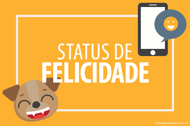 Frases De Felicidade Para Status Frases Para Whatsapp