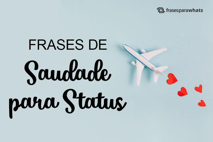 Frases de Saudades para Status