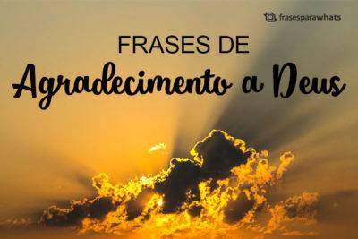 Frases de Agradecimento a Deus 30