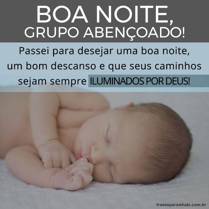 Boa Noite Grupo Abençoado Frases Para Whatsapp