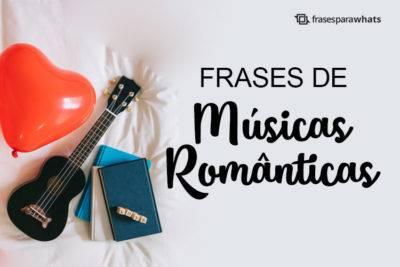 Frases de Músicas Românticas 4