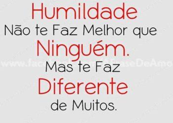 Seja Humilde!
