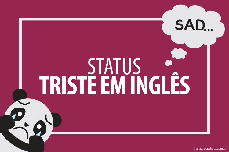 Frases Tristes Em Inglês Frases Para Whatsapp
