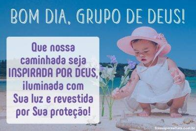 Bom Dia Grupo de Deus! 6