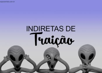 Indiretas de Traição