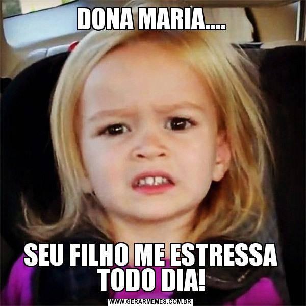 Dona Maria…