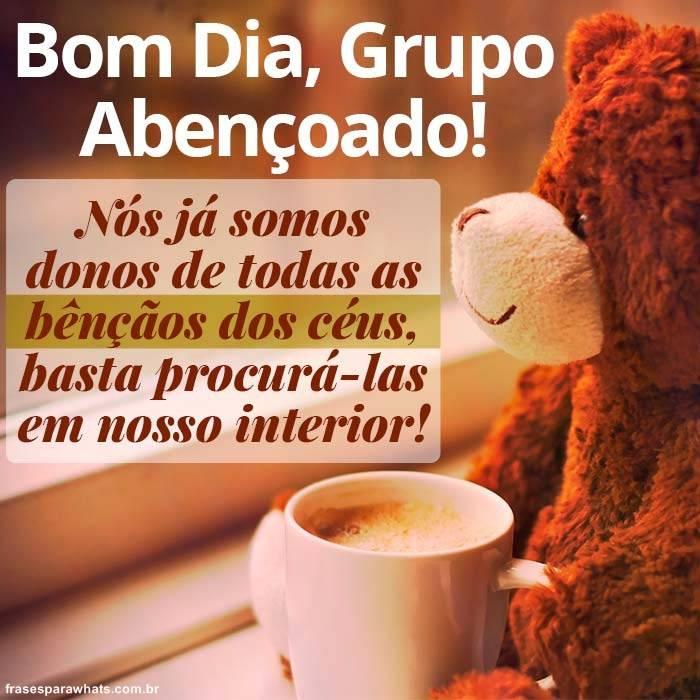Imagens De Bom Dia Grupo Frases Para Whatsapp