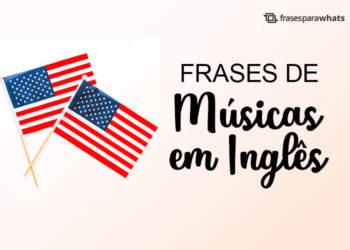 Frases de Músicas em Inglês