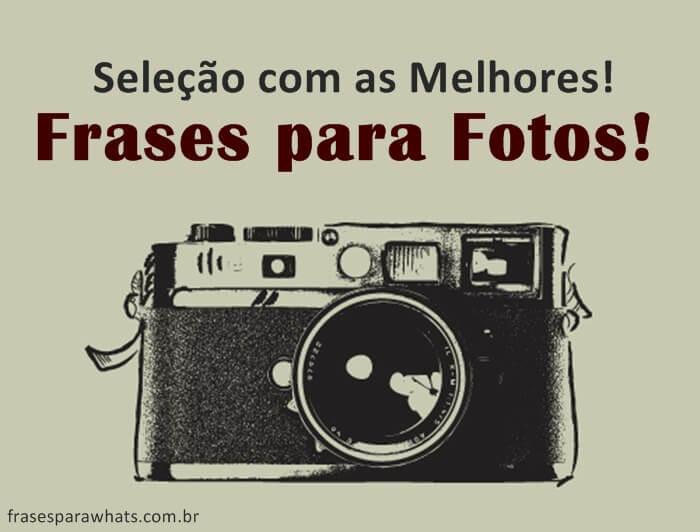 Frases Para Fotos Melhores Status Para Fotos Frases Para Whatsapp