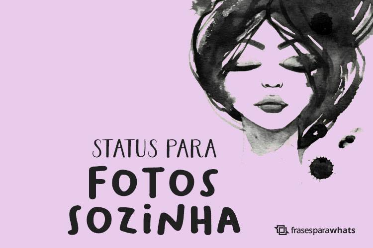 Status para Fotos Sozinha