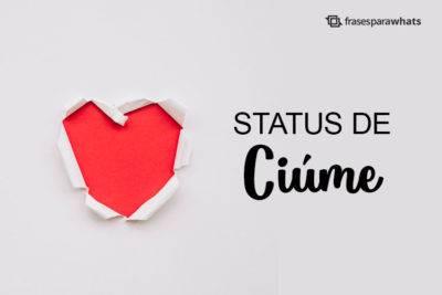 Status de Ciúme 4