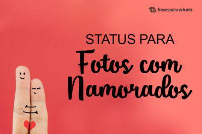 Status para Fotos com Namorado 6