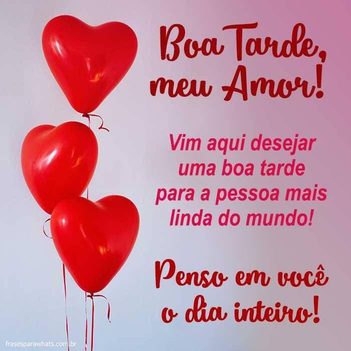 Boa Tarde Meu Amor Frases Para Whatsapp