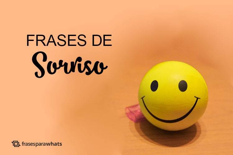 Frases De Sorriso Frases Para Whats
