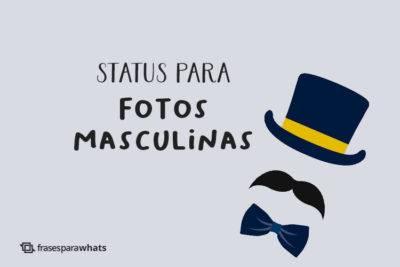 Status para Fotos Masculinas 30
