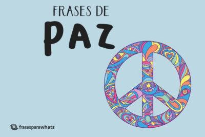 Frases de Paz para Status 7