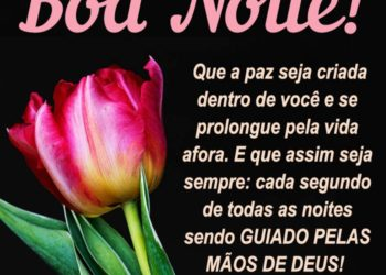 Boa Noite com Cada Segundo Guiado por Deus
