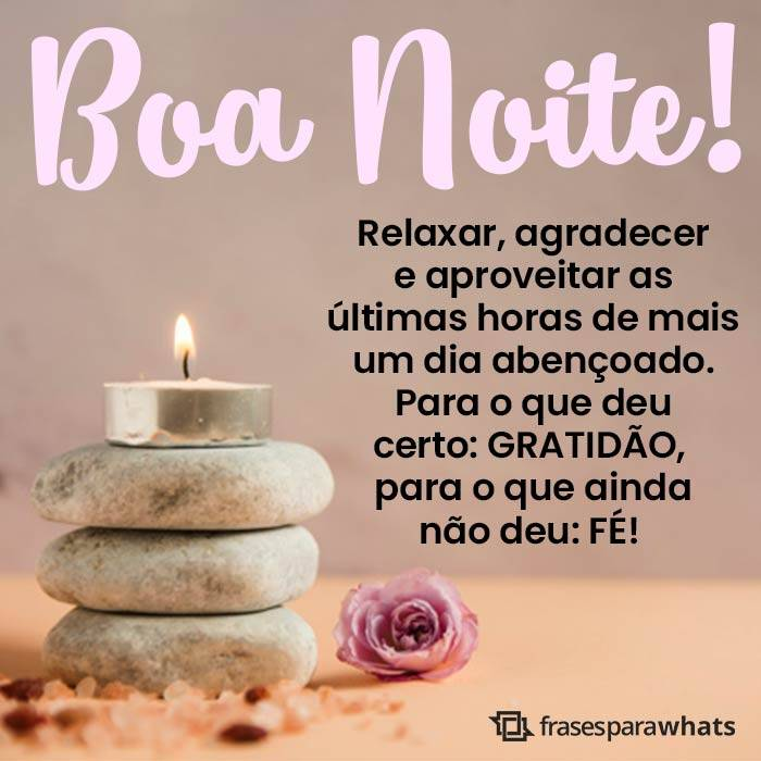Boa Noite, Relaxe e Agradeça! 1