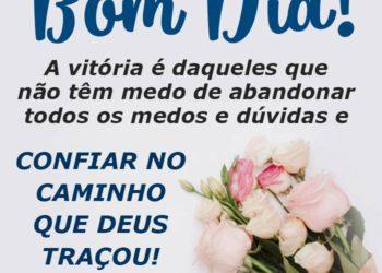 Bom Dia, Confie no Caminho que Deus Traçou